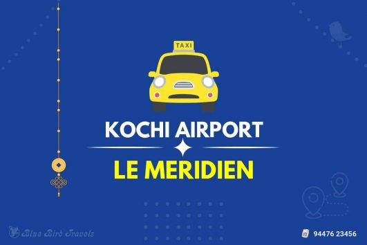 Kochi Airport to Le Meridien Kochi Taxi(Featured image)