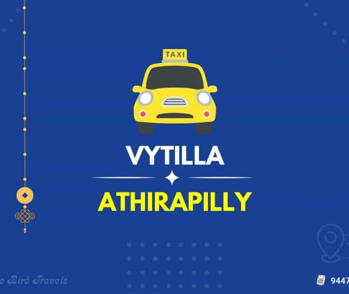 Vytilla to Athirapilly Taxi (Featured Image)