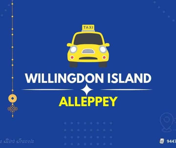 Willington Island to Alleppey Taxi